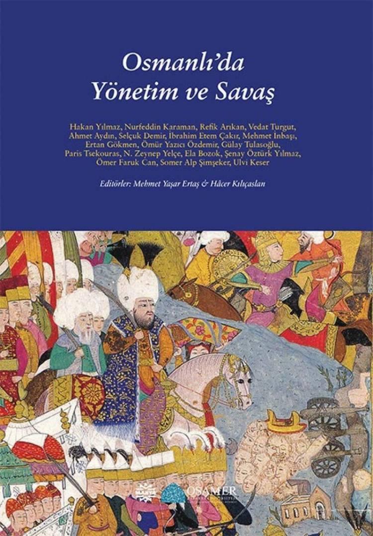 Osmanlı'da Yönetim ve Savaş