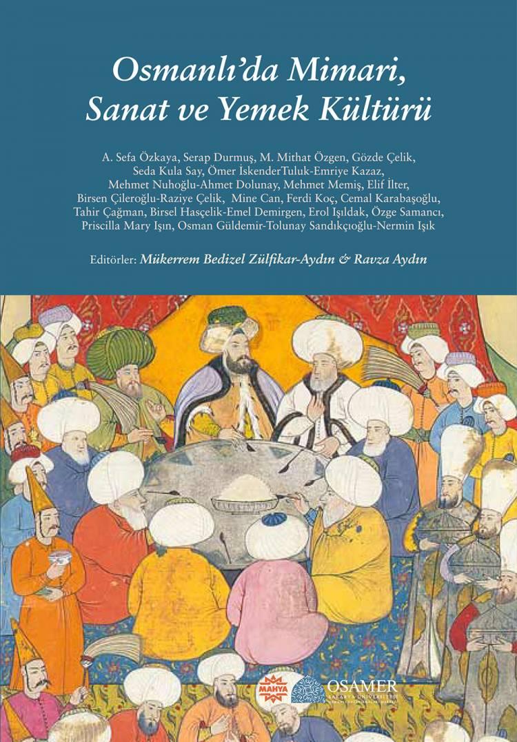 Osmanlı'da Mimari, Sanat ve Yemek Kültürü