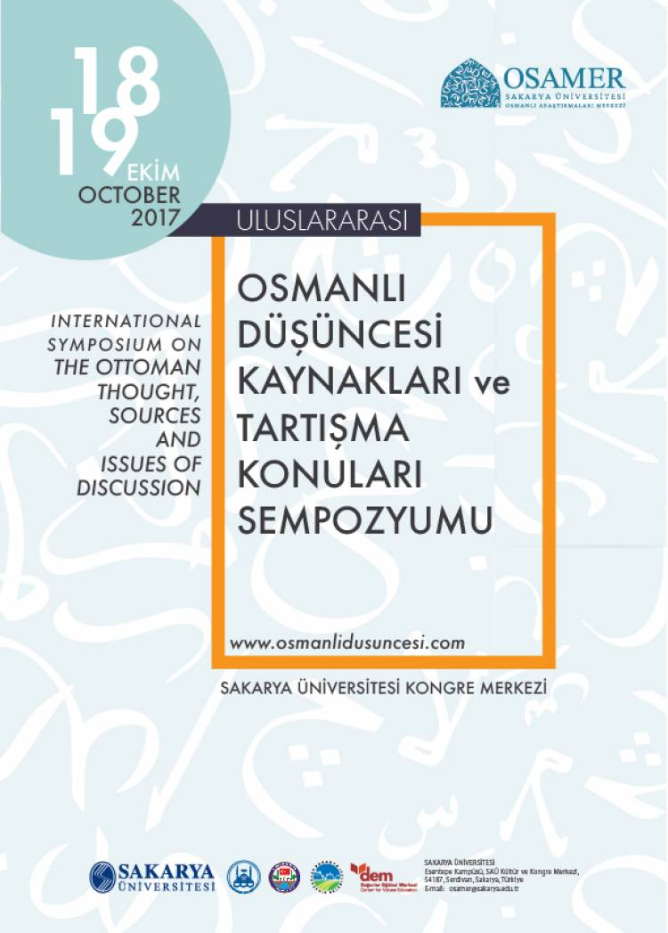 Uluslararası Osmanlı Düşüncesi, Kaynakları ve Tartışma Konuları Sempozyum Çağrı Metni