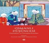 Osmanlı Düşüncesi (Kaynakları ve Tartışma Konuları) kitabı raflarda yerini aldı!